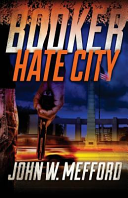 Booker - Hate City Himself And His Body Ravaged By