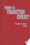 When is Transition Over?