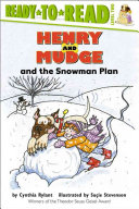 Henry and Mudge and the snowman plan : the nineteenth book of their adventures /