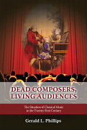 Dead Composers, Living Audiences