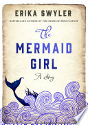 The Mermaid Girl : buzzfeed's best fiction books of 2015-- a...