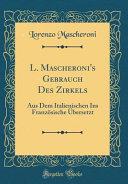L. Mascheroni's Gebrauch Des Zirkels