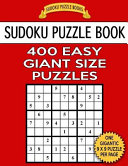 Sudoku Puzzle Book 400 EASY Giant Size Puzzles