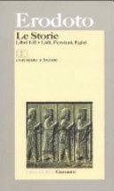 Le storie  Libri I II  Lidi  Persiani  Egizi  Testo greco a fronte