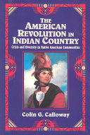 The American Revolution in Indian Country