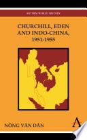 Churchill, Eden and Indo-China, 1951-1955