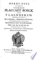 Eersten [-zesden] placcaert-boek van Vlaenderen