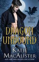 Dragon Unbound