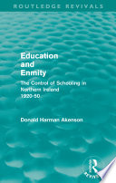 Education and Enmity  Routledge Revivals
