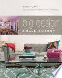 Big Design  Small Budget