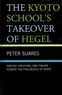 The Kyoto School S Takeover Of Hegel