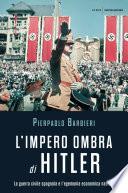 L impero ombra di Hitler