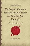 The People S Common Sense Medical Adviser In Plain English Vol 1 Of 2 Medicine Simplified 54th Ed
