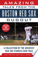 Amazing Tales from the Boston Red Sox Dugout Book PDF