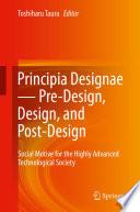 Principia Designae   Pre Design  Design  and Post Design