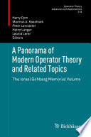 A Panorama Of Modern Operator Theory And Related Topics book