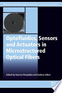 Optofluidics  Sensors and Actuators in Microstructured Optical Fibers