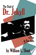 The Trial of Dr. Jekyll