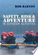 Safety  Risk and Adventure in Outdoor Activities