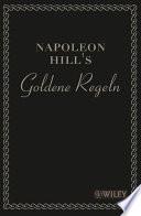 Napoleon Hill s Goldene Regeln