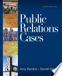 Public Relations Cases Public Relations Cases Eighth Edition Presents A Clear