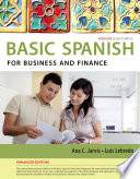 Spanish for Business and Finance Enhanced Edition  The Basic Spanish Series