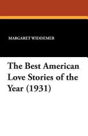 The Best American Love Stories of the Year (1931)