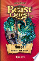 Beast Quest 15     Narga  Monster der Meere