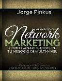 Gran Exito en Network Marketing