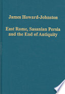 East Rome, Sasanian Persia and the End of Antiquity