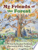 My Friends of the Forest