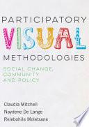 Participatory Visual Methodologies