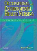 Occupational and Environmental Health Nursing