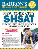 Barron s NYC SHSAT Specialized High Schools Admissions Test  3rd edition