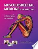 Musculoskeletal Medicine in Primary Care