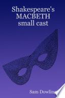Shakespeare s Macbeth Small Cast