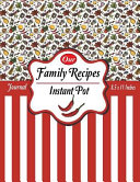 Our Family Recipes Journal Instant Pot