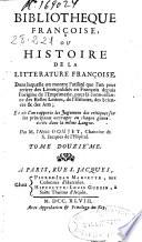 Bibliotheque françoise ou Histoire de la litterature françoise
