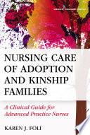 Nursing Care of Adoption and Kinship Families