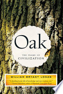 Oak  The Frame of Civilization