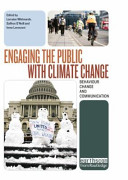 Engaging The Public With Climate Change : to consumption and energy use remain...