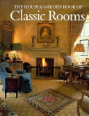 The House   Garden Book of Classic Rooms