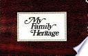 My Family Heritage