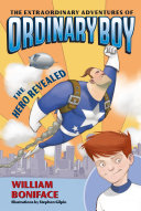 Book The Extraordinary Adventures of Ordinary Boy, Book 1: The Hero Revealed