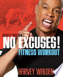 Harvey Walden s No Excuses  Fitness Workout