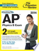 Cracking the AP Physics B Exam  2014 Edition