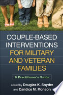 Couple Based Interventions For Military And Veteran Families