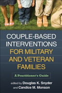 Couple-Based Interventions for Military and Veteran Families