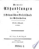 Abhandlungen einer Privatgesellschaft in Böhmen, zur Aufnahme der Mathematik, der vaterländischen Geschichte, und der Naturgeschichte