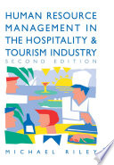 Human Resource Management in the Hospitality and Tourism Industry